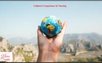 Cultural Competence in Nursing
